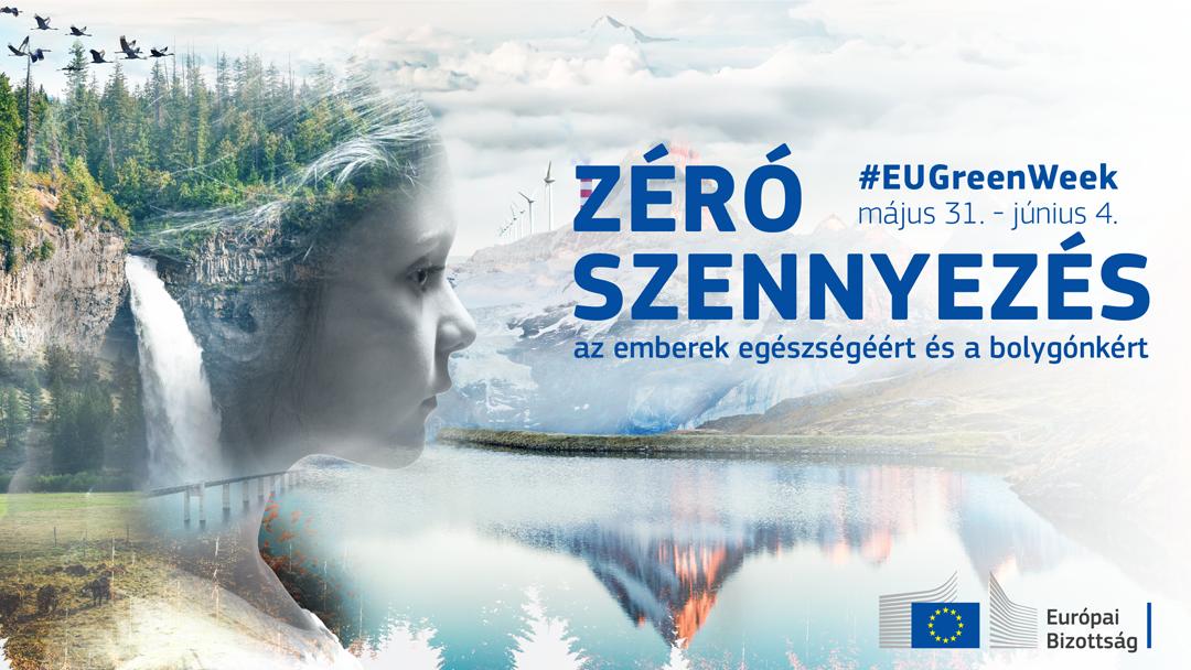 A világom környezetszennyezés nélkül – az Európai Zöld Hét pályázata